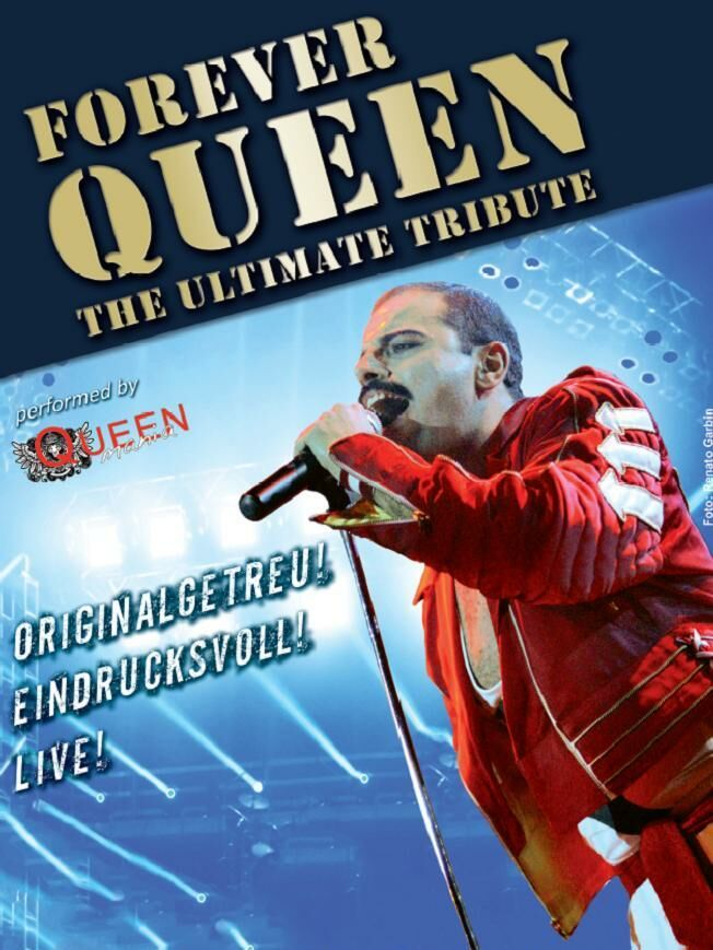 FOREVER QUEEN – The Ultimate Tribute