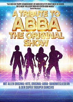 A Tribute to ABBA – The Original Show